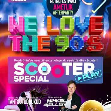 WE LOVE THE 90´S FESTIVAL AMETLIK AFTERPARTY – SCOOTER SPECIAL